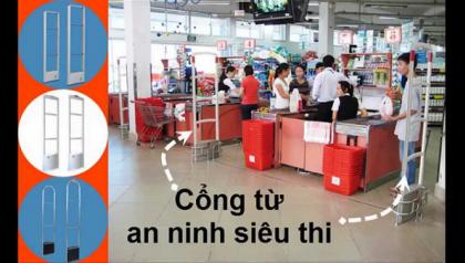 4 Điều cần lưu ý khi mua cổng từ an ninh cho siêu thị, cửa hàng