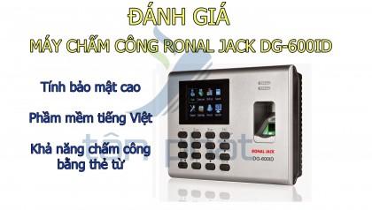 Đánh giá máy chấm công Ronal Jack DG-600ID