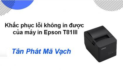 Khắc phục lỗi in không ra mực của máy Epson T81III