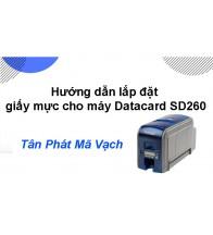 Hướng dẫn lắp đặt giấy mực cho máy Datacard SD260L