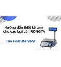 Hướng dẫn thiết kế tem cho các loại cân RONGTA
