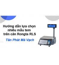 Hướng dẫn lựa chọn nhiều mẫu tem trên cân Rongta RLS