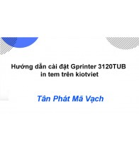 Hướng dẫn cài đặt Gprinter 3120TUB in tem trên kiotviet